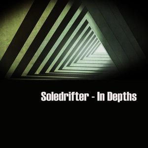 SOLEDRIFTER - In Depths