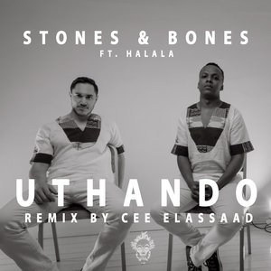 STONES & BONES feat HALALA - Uthando