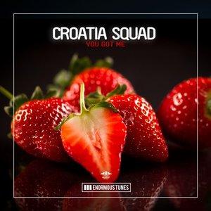 CROATIA SQUAD - You Got Me