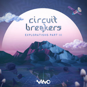 CIRCUIT BREAKERS - Explorations Part 3