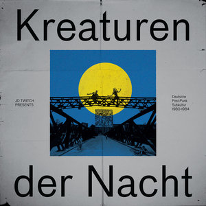 VARIOUS - JD Twitch Presents Kreaturen Der Nacht