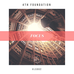 4TH FOUNDATION - Focus