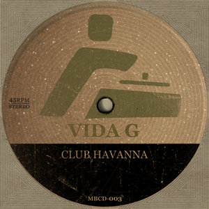 VIDA G - Club Havanna