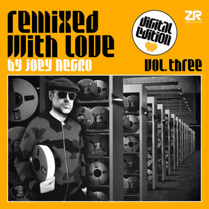 JOEY NEGRO/VARIOUS - Remixed With Love By Joey Negro Vol 3 - Digital Edition