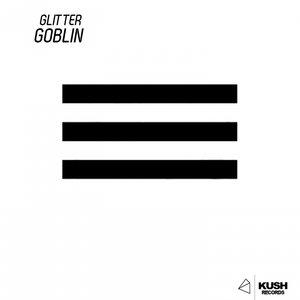 GLITTER - Goblin