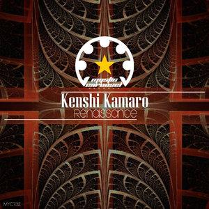 KENSHI KAMARO - Renaissance