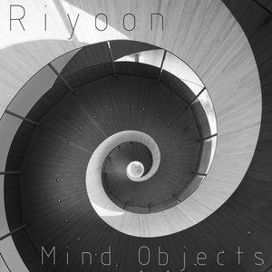 RIYOON - Mind Objects