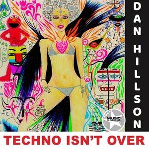 DAN HILLSON - Techno Isn't Over