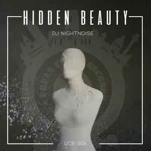 DJ NIGHTNOISE - Hidden Beauty