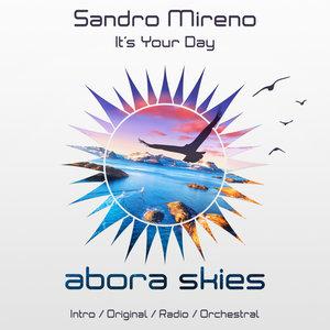 SANDRO MIRENO - It's Your Day