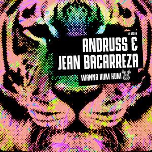 JEAN BACARREZA/ANDRUSS - Wanna Hum Hum
