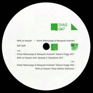 NHK YX KOYXEN/KOHEI MATSUNAGA/MASAYUKI IMANISHI - Self Split EP