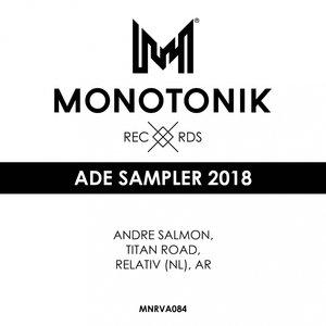 ANDRE SALMON/TITAN ROAD/RELATIV/AR - ADE Sampler 2018
