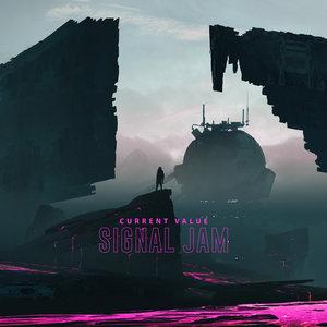 CURRENT VALUE - Signal Jam