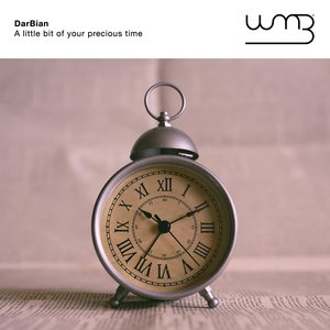 DARBIAN - A Little Bit Of Your Precious Time