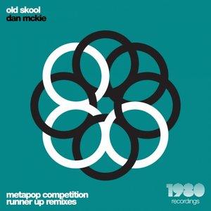 DAN MCKIE - Old Skool (Runner Up Remixes)