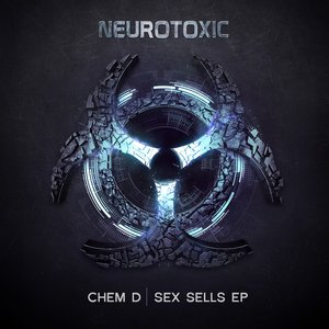 CHEM D - Sex Sells EP