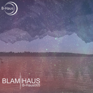 BLAMHAUS - B-Haus005