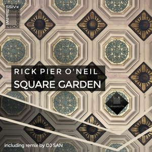 RICK PIER O'NEIL - Square Garden