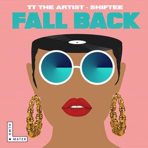 TT THE ARTIST/SHIFTEE - Fall Back