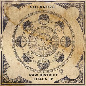 RAW DISTRICT - Litaca EP
