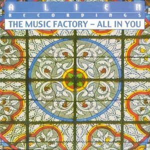 THE MUSIC FACTORY - All In You