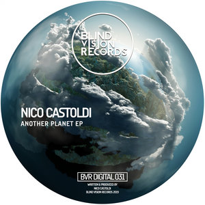 NICO CASTOLDI - Another Planet EP