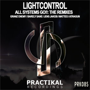 LIGHTCONTROL - All Systems Go!! (The Remixes)