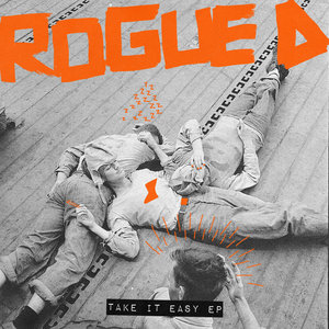 ROGUE D - Take It Easy EP