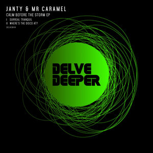 JANTY & MR CARAMEL - Calm Before The Storm EP