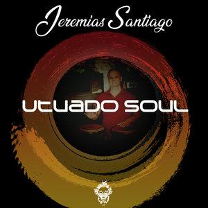 JEREMIAS SANTIAGO - Utuado Soul