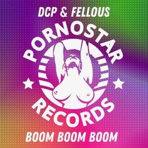 FELLOUS/DCP - Boom Boom Boom