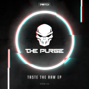 THE PURGE - Taste The Raw EP