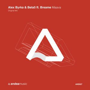 ALEX BYRKA & BETA5 feat BREAME - Maava