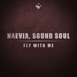 SOUND SOUL/NAEVIA - Fly With Me