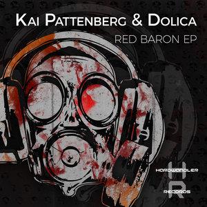 KAI PATTENBERG & DOLICA - Red Baron EP