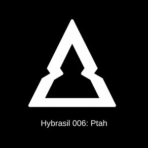 HYBRASIL - Hybrasil 006: Ptah