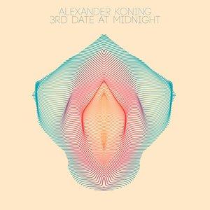 ALEXANDER KONING - 3rd Date At Midnight