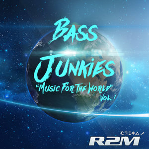 R2M - Bass Junkies Vol 1 (Music For The World)