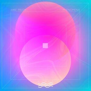 ABBE PRISM - Phenomena