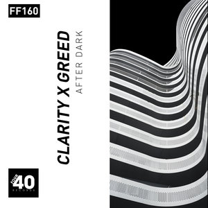 CLARITY X GREED - After Dark