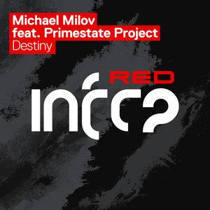 MICHAEL MILOV feat PRIMESTATE PROJECT - Destiny