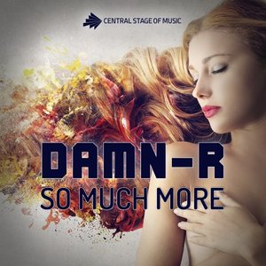DAMN-R - So Much More