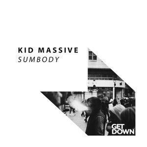 KID MASSIVE - Sumbody
