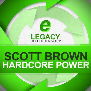 SCOTT BROWN - Hardcore Power