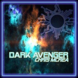 CHRIS MCREA - Dark Avenger