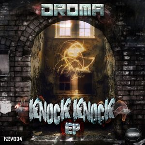 DROMA - Knock Knock EP