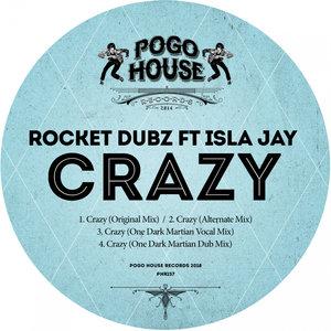 ROCKET DUBZ feat ISLA JAY - Crazy