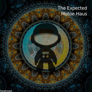 MOTOE HAUS - The Expected