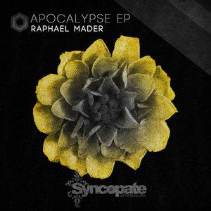 RAPHAEL MADER - Apocalypse EP